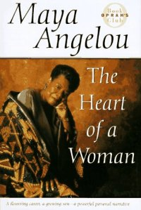 Maya Angelou's Heart of a Woman